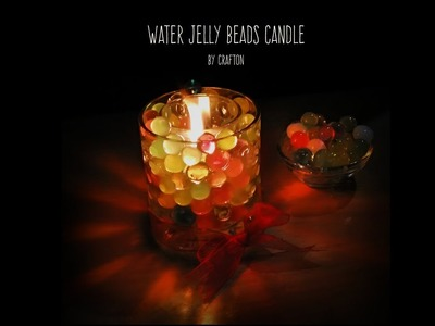 Water beads jelly candle