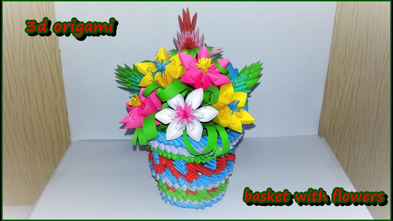 3d Origami Flowers Baskettutorial My Crafts And Diy Projects