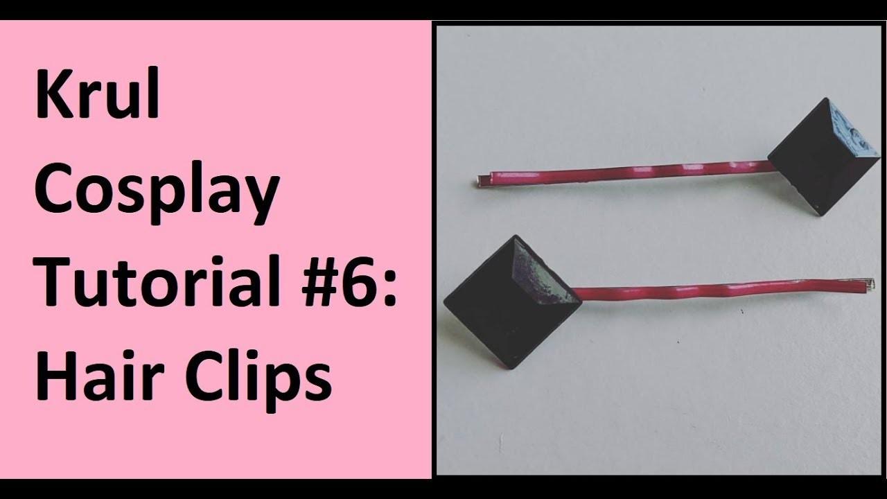 CosThrough: Krul Tepes Tutorial Part 6: Hair Clips
