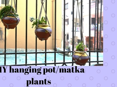 DIY hanging pot.matka plant (Inexpensive and easy)