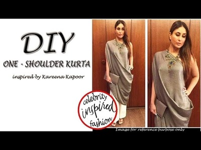 DIY One Shoulder Kurta. Top inspired by Kareena Kapoor - How to make a One Shoulder Kurta (Hindi)