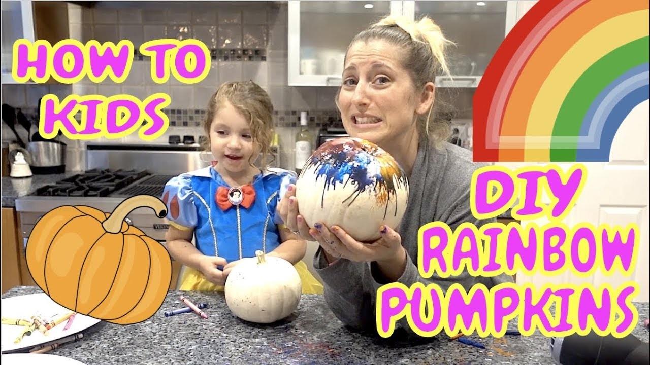 HOW TO KIDS | DIY RAINBOW PUMPKINS