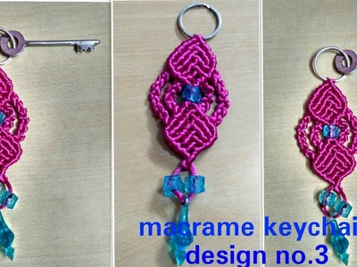 How to make macrame keychain design tutorial no.3