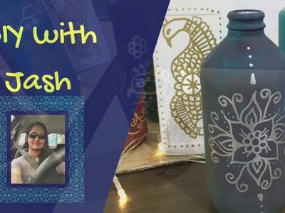 Paint Glass Bottles| Glass Bottle Vase DIY | Mandala Art on Bottles | DIY with Jash