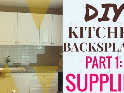 DIY: Kitchen Backsplash Made Simple (Tic Tac Tiles) Part 1: Supplies