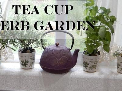 DIY Tea Cup Herb Garden (Herbs in the Kitchen)