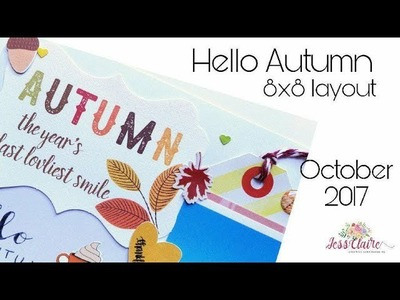 Scrapbook Hello Autumn 8x8 Layout October 2017