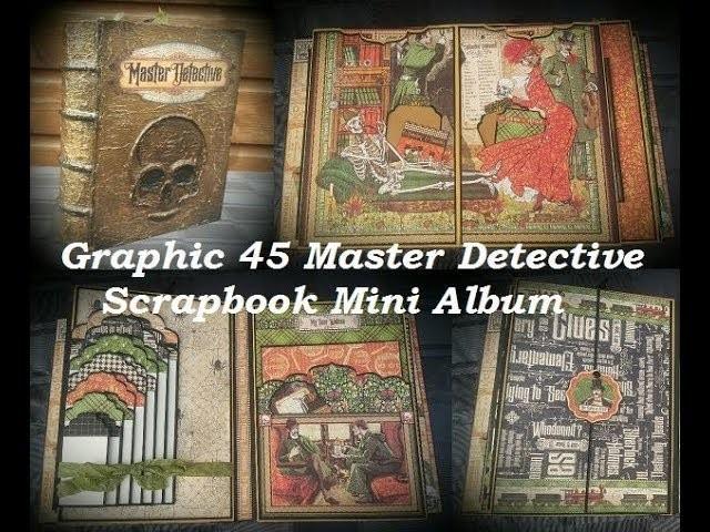 Scrapbook  Mini Album Master Detective Graphic 45 ( DT-CCC )