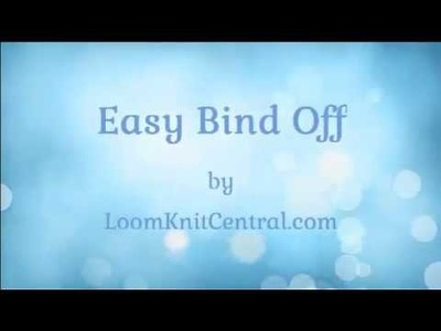 Easy Bind Off for Double-Knit Loom