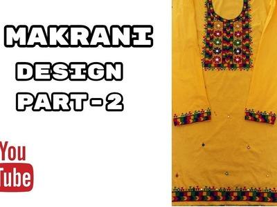 Hand Embroidery: Makrani design.Masculine stitch Part-2