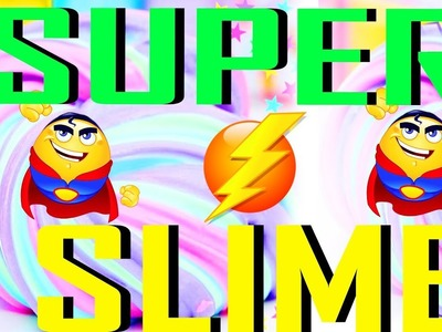 How To Make Slime For Super Powers!!!