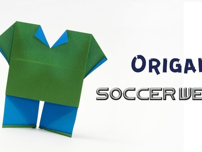 Origami Soccer Wear | Origami Clothes | Soccer Uniform