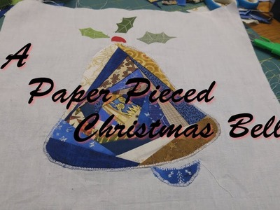A Paper Pieced Christmas Bell