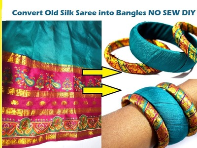 Convert Old Silk Saree Into Bangles.Bracelet | NO SEW Silk Zari Bangles Tutorial DIY