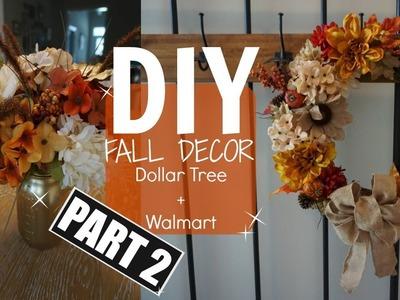 DIY FALL DECOR - PART 2. DOLLAR TREE & WALMART. WREATH & FLOWERS