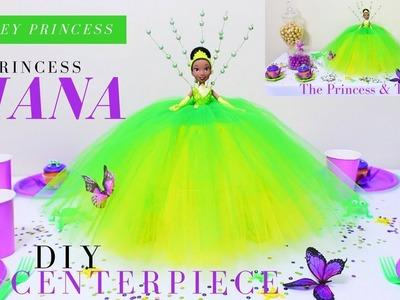 DIY PRINCESS TIANA CENTERPIECE | THE PRINCESS & THE FROG DIYs | DIY DISNEY PRINCESS
