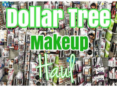 Dollar Tree Makeup Haul August 2016