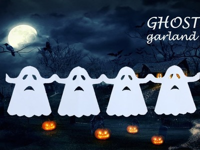 Halloween decoration - Ghost garland | Fun DIY