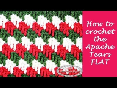 How to crochet Apache Tears FLAT