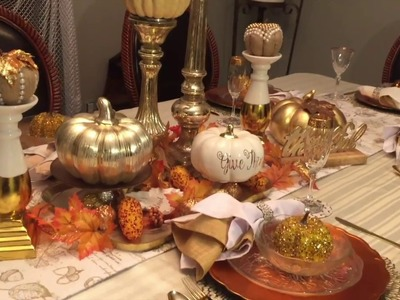 How to decorate Fall. Thanksgiving Tablescape 2017   Traditional Colors