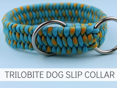 HOW TO MAKE A TRILOBITE DOG SLIP COLLAR