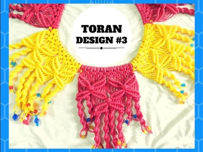 HOW TO MAKE MACRAME TORAN.DOOR HANGING |NEW DESIGN #3 | EASY STEP BY STEP TUTORIAL