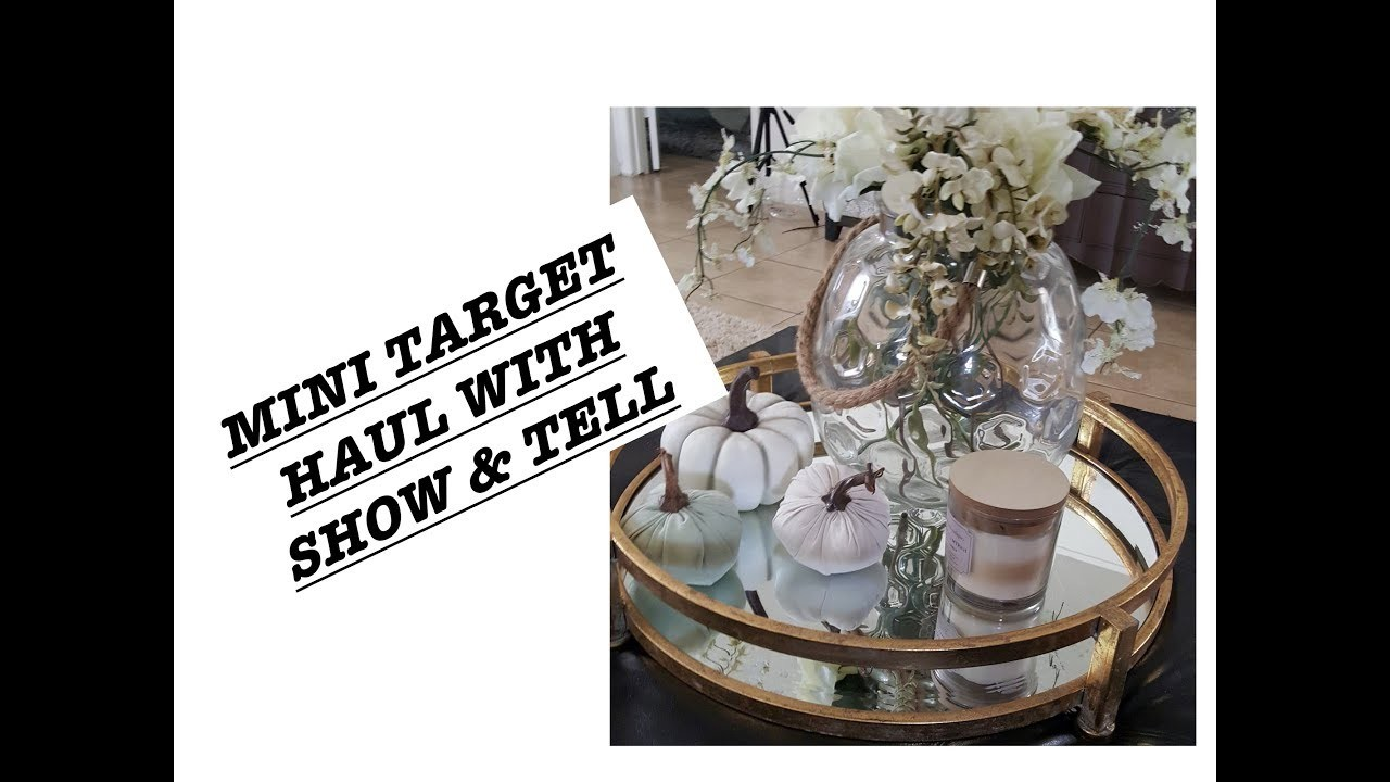 MINI TARGET HAUL WITH SHOW & TELL! 2017
