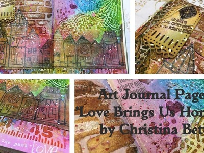 Mixed Media Art Journaling - Love Brings Us Home