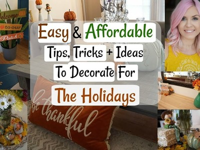 Tips for Decorating Your Home| Affordable Holiday Decorating Ideas| Megan Navarro
