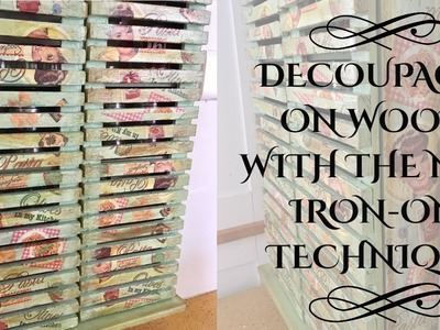 DIY: Decoupage using the Iron-On Technique!! Wrinkle-free Easy Decoupage!!