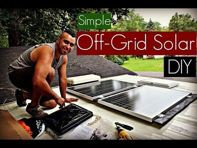 DIY Off Grid Solar Panel System Install (How To)  Simple, Easy, Affordable   RV Renovations