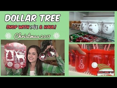 DOLLAR TREE SHOP WITH ME & HAUL!      ????CHRISTMAS 2017