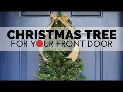 How to Make a Front Door Christmas Tree