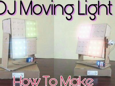 How to make DJ Light , Moving Light