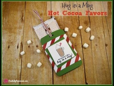 Hug in a Mug Hot Cocoa Favors ~ DIY Christmas Stocking Stuffers
