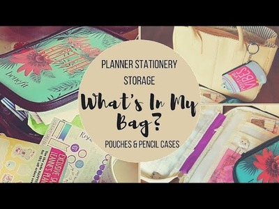 What's in my Bag? Planner Pouches & Planning Storage