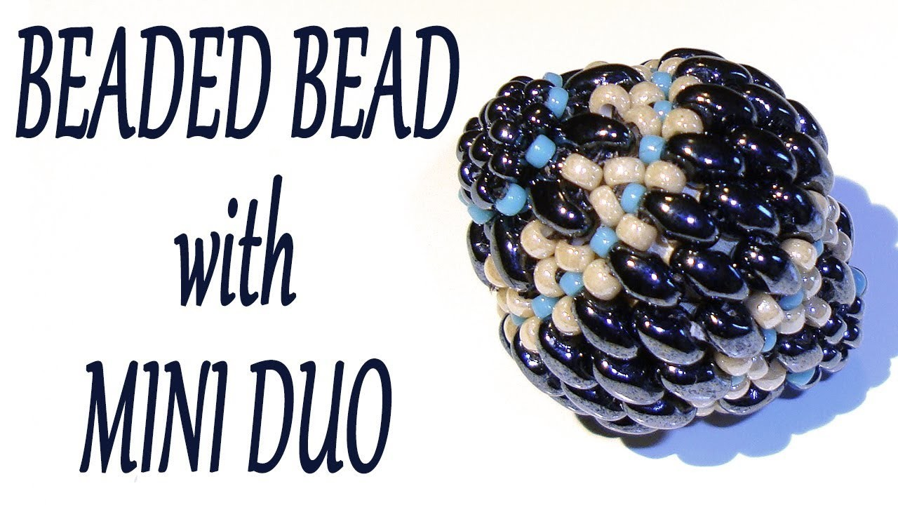 Beaded bead with seed beads and Mini Duo beads - The bead pattern for the next tutorial