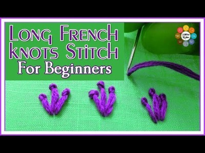 Long French knots Stitch for beginners Zari Work Aari Work
