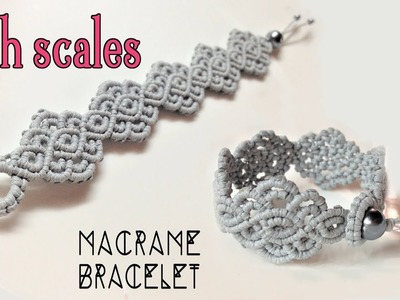 Macrame bracelet tutorial: The fish scales-  Simple and elegant macrame pattern