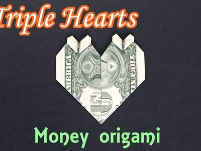 Money Origami Triple Heart | How to Fold Hearts out of Dollar Bill | Valentine's Crafts from $1