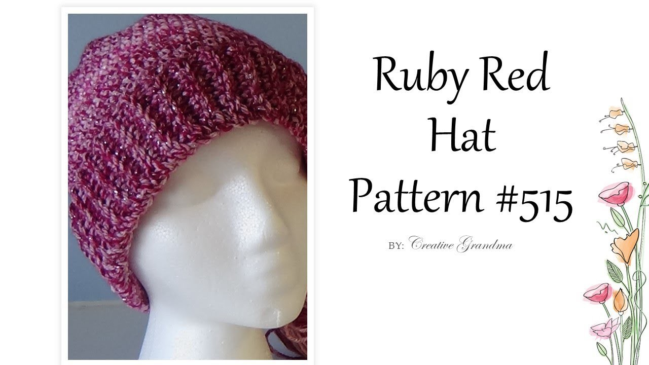 Ruby Red Hat Pattern #515  Quick and Easy Single crochet