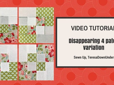 Video tutorial: 2-minute disappearing 4 patch quilt block variation