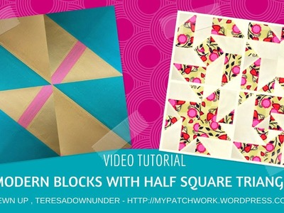 Video tutorial: 2 modern blocks with half square triangles (HSTs)