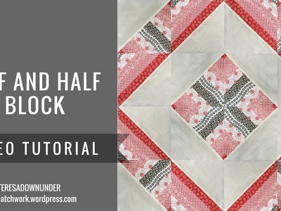 Video tutorial: Half and Half HST quilt block