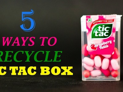 5 Creative Ways To Recycle Tic Tac Box