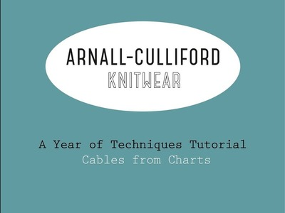 A Year of Techniques: Cables From Charts Tutorial
