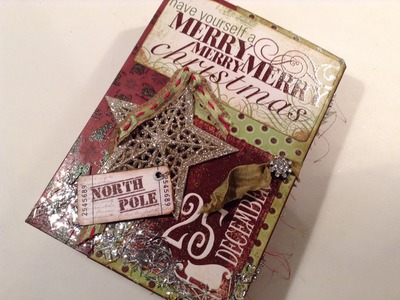 Christmas Treasures - A Junk Journal for Holiday Memories