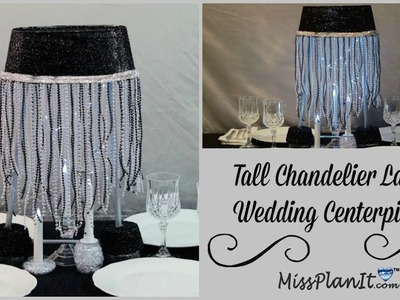 DIY Tall Glam  Chandelier Lamp Wedding  Centerpiece| DIY Budget Weddings| DIY Tutorial