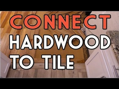 Hardwood to Tile Flooring Transition - Full