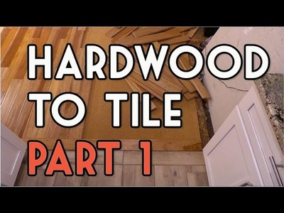 Hardwood to Tile Flooring Transition DIY - Part 1